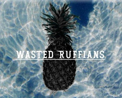 wasted ruffians chromemusic