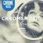 ChromeMusic Radio Show # 15 [Free Download]