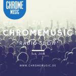 ChromeMusic Radio Show # 21 [Free Download]