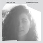 Sara Hartman – Stranger In A Room
