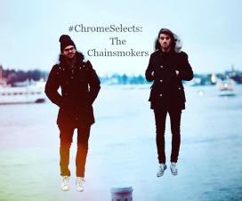 chainsmokers interview chromemusic