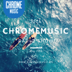 ChromeMusic Radio Show # 35