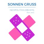 Sonnengruss ft. Jana – Neopolitan Dreams