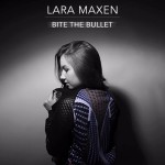 Lara Maxen – Bite The Bullet (Prod. Mickey Valen)