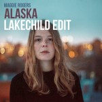 About time!!! Maggie Rogers – Alaska [Lakechild Edit] FREE Download