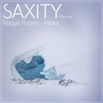 Maggie Rogers – Alaska (SAXITY Remix)