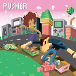 Pusher – Tell You (ft. Hunnah)