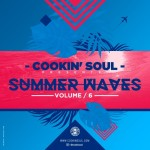 [Mixtape] Cookin Soul – Summer Waves Vol. 6