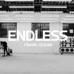 Frank Ocean – Endless (Visual Album) | Free Download