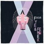 FYE & FENNEK – Focus