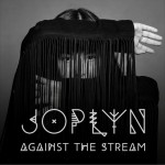 JOPLYN – Against The Stream [Video]