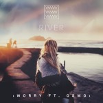 River – Worry (feat. Osmo)