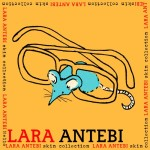 Skin Collection by Lara Antebi (Full Album)