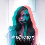 LAZER BLADES – Heartbreaker