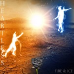Heartless – Fire & Ice by Heartless