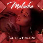 Malaika – Falling For You by Malaika