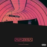 Avazesa – Last Night ft. Marcus Patrick (Prod. by Mantra)