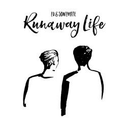 runaway life chromemusic